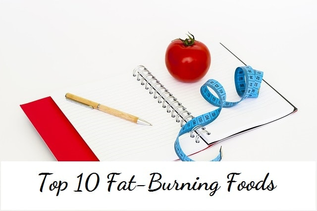 Top 10 Fat-Burning Foods