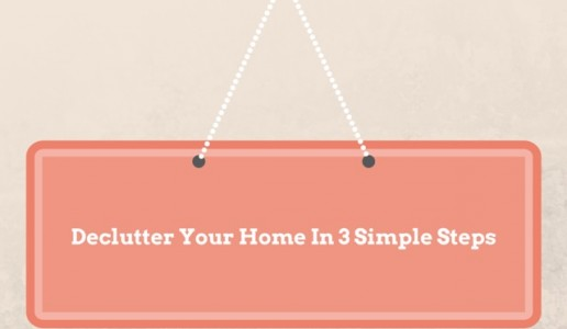 Declutter Your Home In 3 Simple Steps