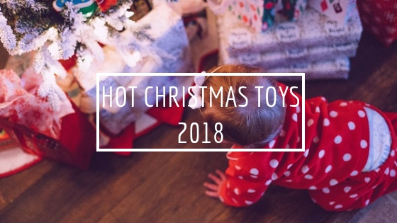Hot Christmas Toys 2019 – 2019 Toy Gift Guide