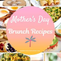 Top 15 Mother's Day Brunch Recipes